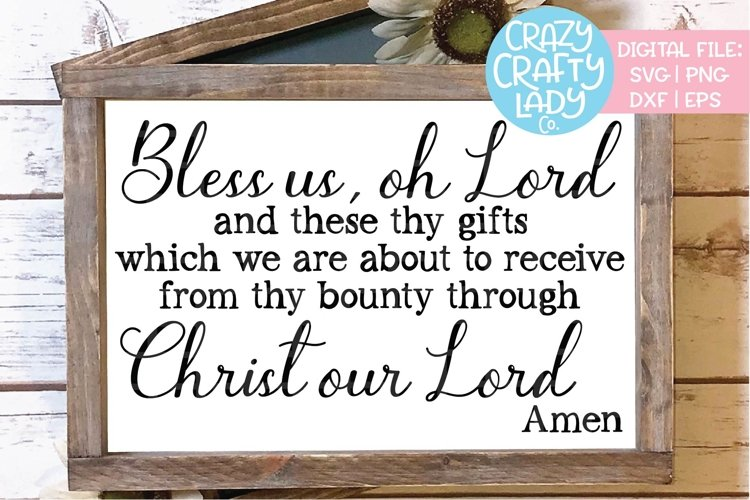 Bless Us Oh Lord SVG DXF EPS PNG Cut File example image 1
