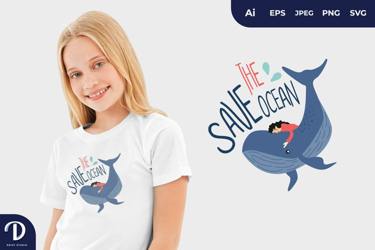 Save The Ocean, Save The World for T-Shirt Design example image 1