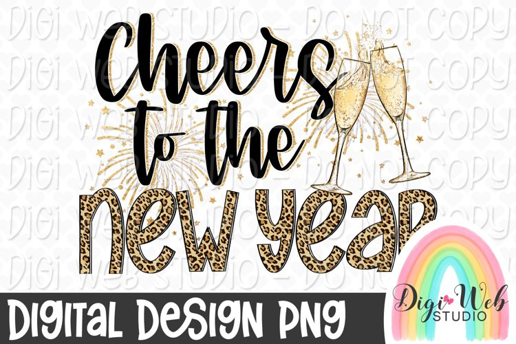 Cheers To The New Year Sublimation Design example image 1