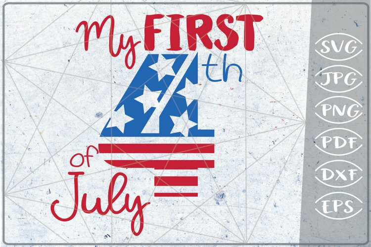 My First 4th of July SVG Independence Day Crafters America example image 1