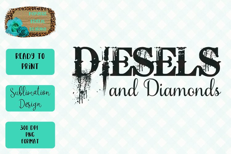 Diesels and Diamonds Sublimation Design example image 1