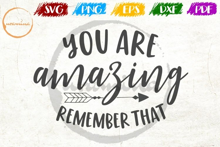 You Are Amazing Home Living Room Sign SVG PDF PNG example image 1