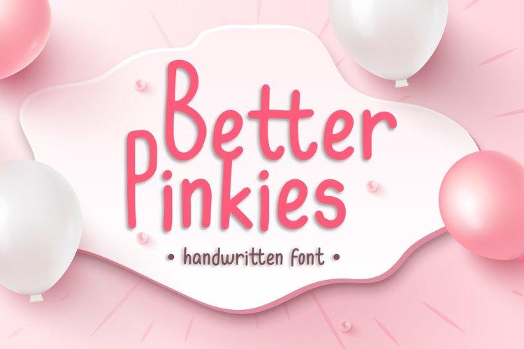 Better Pinkies - Lovely Handwritten Font example image 1