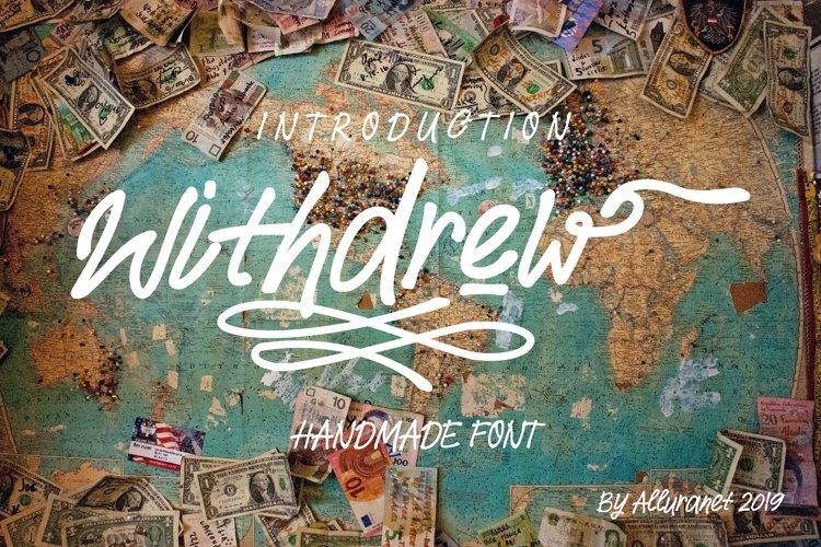 Withdrew - Modern Script