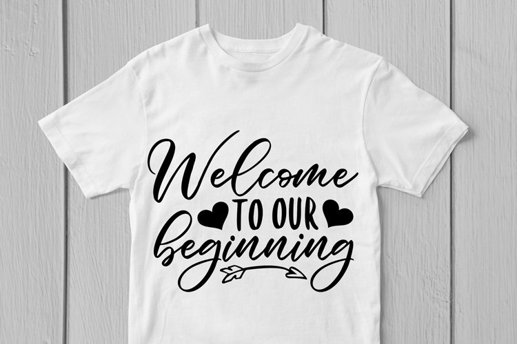 Welcome To Our Beginning Svg Cut File example 1