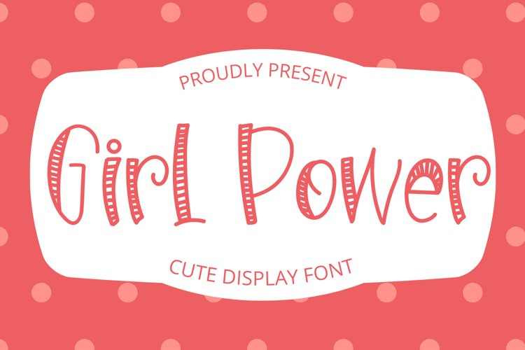 Girl Power - Cute Display Font