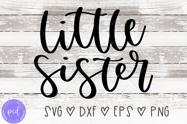 Little Sister Hand-Lettered Cut File example image 1