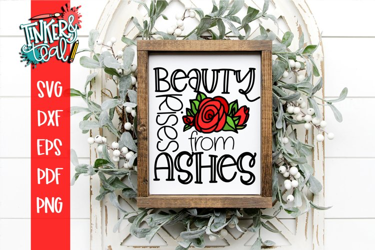 Beauty Rises From Ashes SVG Sublimation
