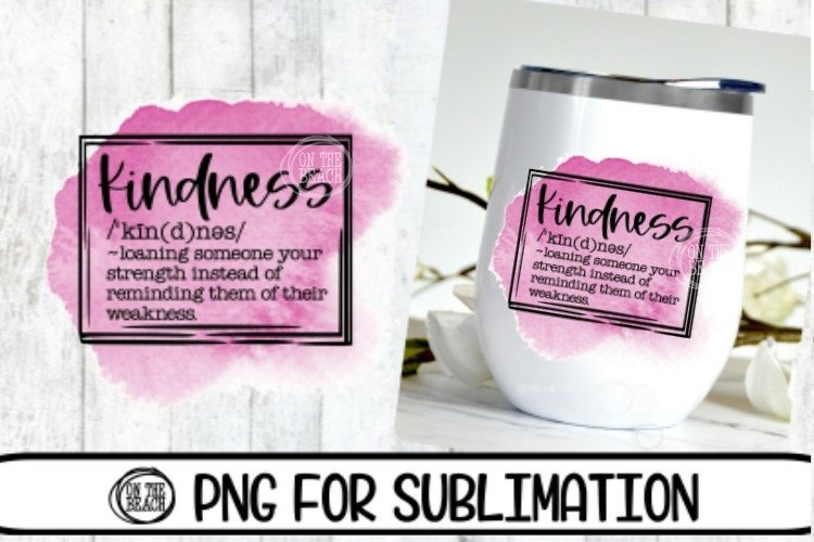 Kindness - Watercolor - Tumbler - 300 DPI PNG- Sublimation example image 1