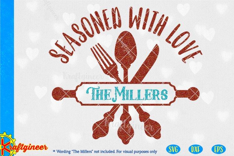 Seasoned with Love SVG | Kitchen SVG