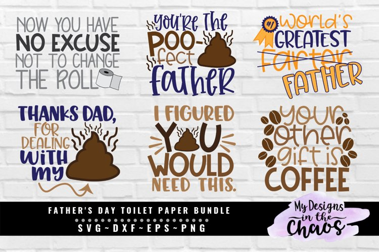 Father's Day Toilet Paper Bundle of 6 SVG EPS DXF PNG example image 1