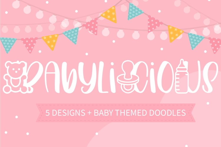 Babylicious 5 Designs With Baby Themed Doodles example image 1