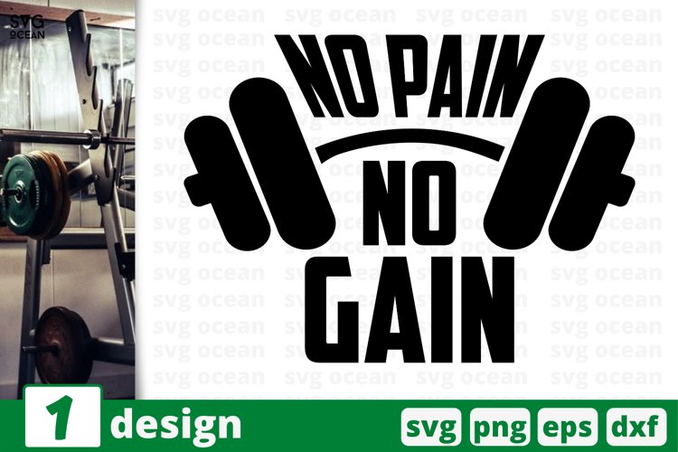 NO PAIN NO GAIN SVG CUT FILE | Fitness cricut | Workout example image 1