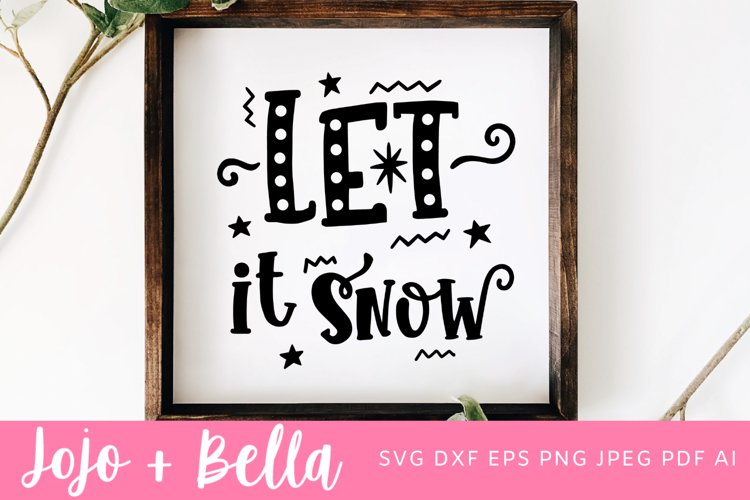 Christmas Svg | Let It Snow Svg example image 1