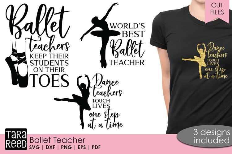 Ballet Teacher - SVG and Cut Files for Crafters
