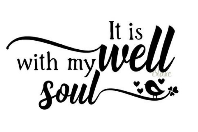 It Is Well With My Soul Svg Cut File For Silhouette Cameo Cricut Christian Hymn Faith T Shirt Decal Mug Svg It Is Well Hymn W Bird Svg File 72455 Svgs