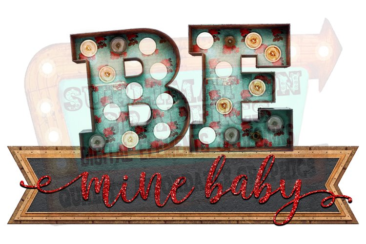 Be Mine Baby Sublimation Digital Download example image 1