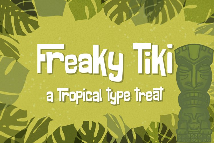 Freaky Tiki - a fun tropical font