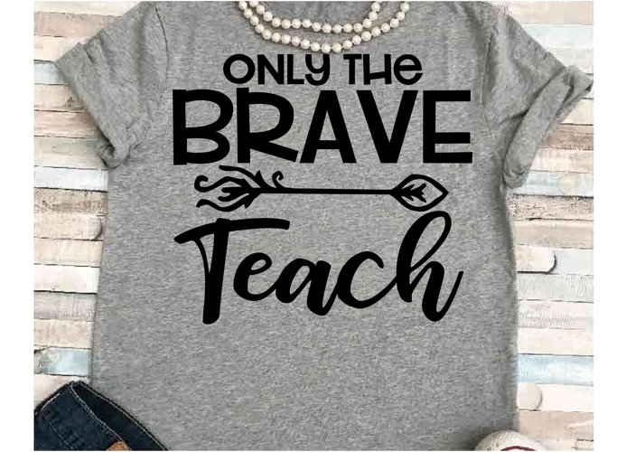 Teacher svg SVG DXF JPEG Silhouette Cameo Cricut math svg iron on Only the brave Teach svg brave svg arrow svg example image 1