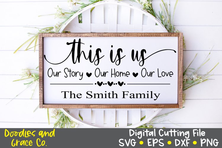 This is Us SVG - Family SVG - SVG - EPS - PNG - DXF