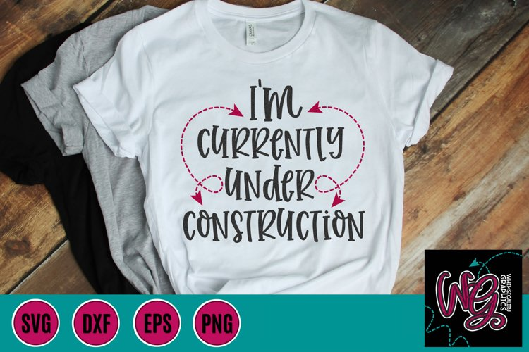 Im Currently Under Construction SVG, DXF, PNG, EPS
