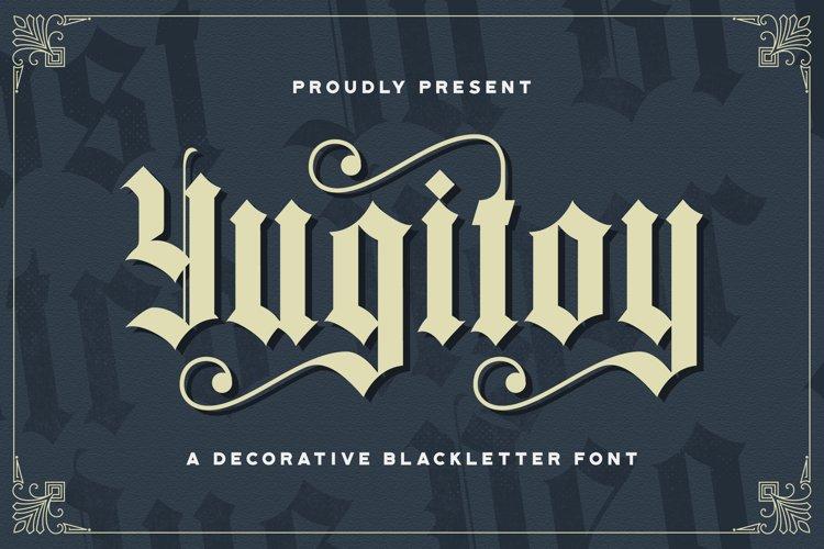 Yugitoy - Blackletter Font example image 1