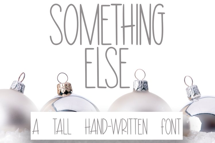 Something Else - A Hand-Written Tall Font