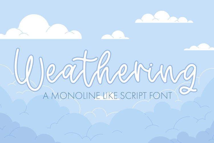 Weathering - A Monoline Script Font example image 1