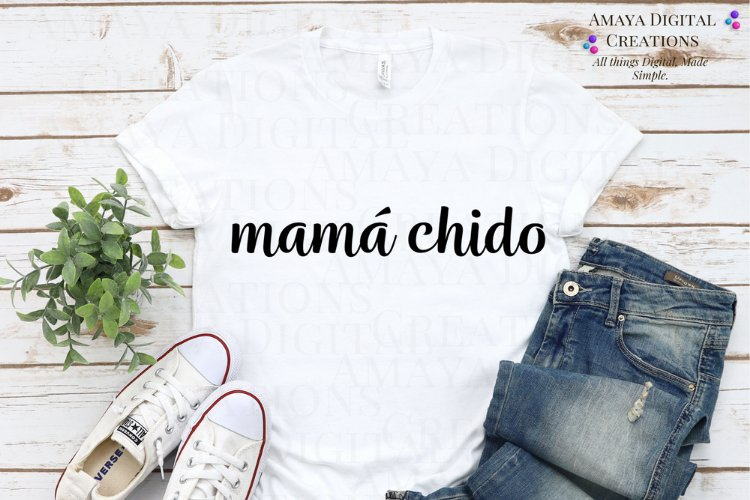 Mamá Chido SVG, Instant Download