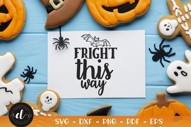 Halloween SVG, Fright This Way SVG, Halloween Quotes example image 1