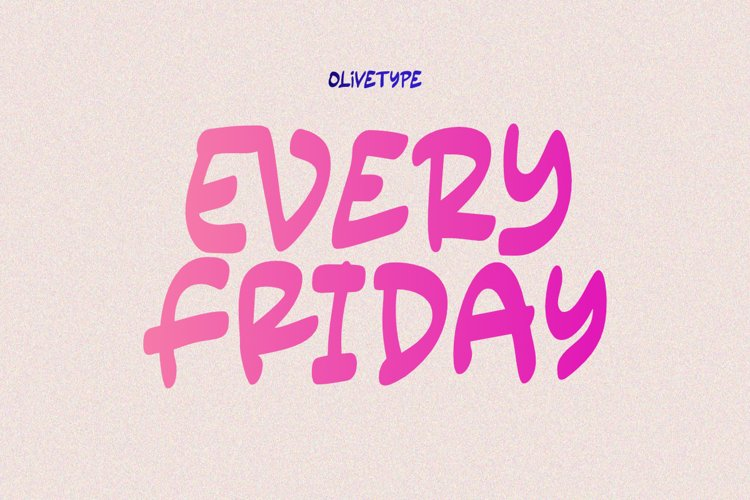 Every Friday - A Fun Handwritten Font example image 1