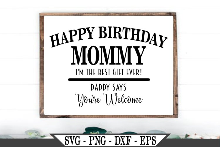 Happy Birthday Mommy SVG example image 1