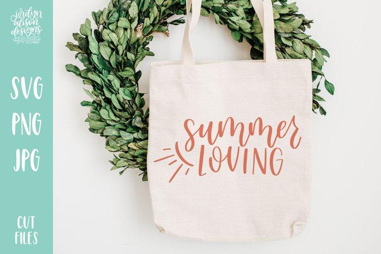 Summer Loving, Hand Lettered SVG Cut File