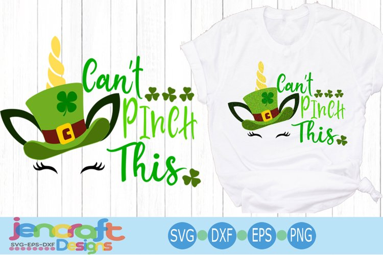 St. Patricks day SVG, Unicorn SVG, Cant Pinch This svg