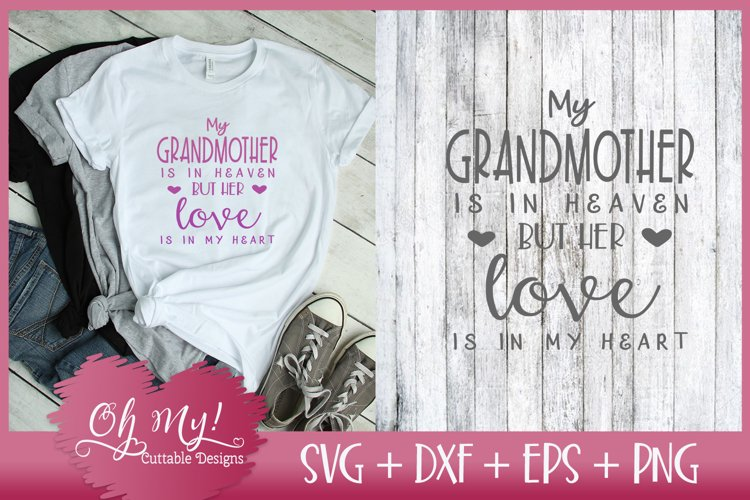 Grandmother Is In Heaven - SVG EPS DXF PNG Cutting File