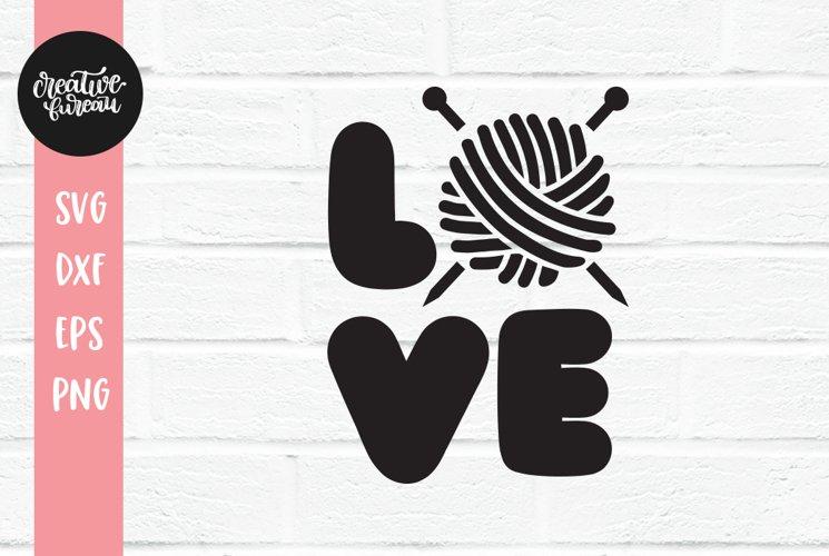 Love Knitting SVG DXF Cut File, Knitting SVG, Love SVG example image 1