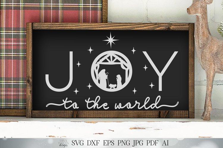 Joy To The World | Nativity Scene SVG | Christmas SVG example image 1