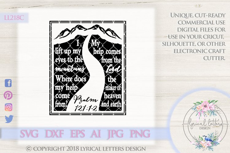 I Will Lift Up My Eyes To the Mountains Psalm 121 LL218C  SVG DXF EPS AI JPG PNG example image 1