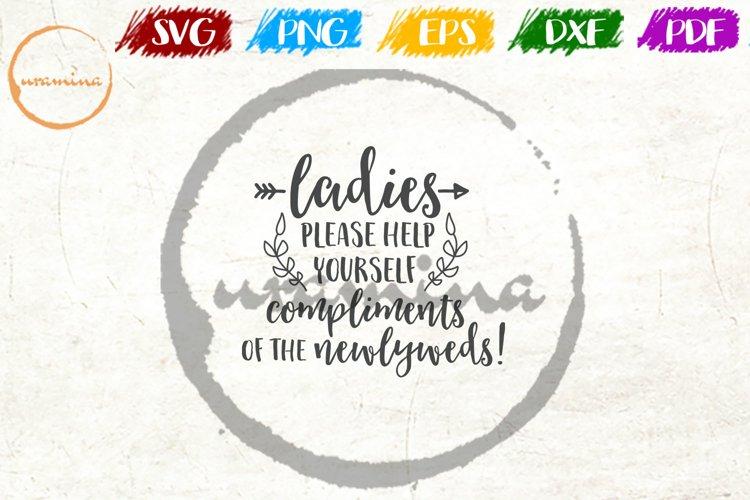 Ladies Please Help Yourself Wedding Quote Sign Art example image 1