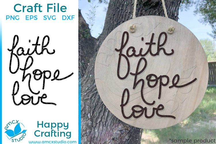 Faith Hope Love Hand lettered Craft SVG example image 1
