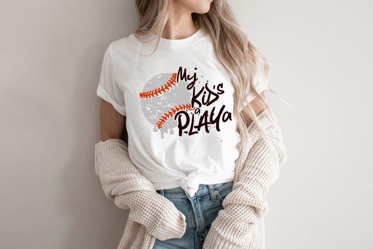 Kids a Playa Baseball svg, baseball mom svg, clip art, incl