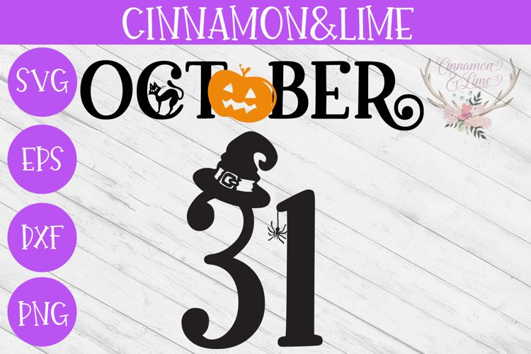 October 31 Halloween Wood Sign SVG Cut File