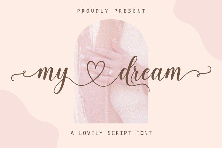 My Dream - Lovely Script Font