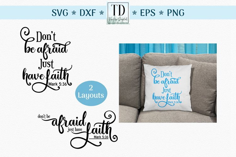 Mark 3 Verse, Dont be Afraid Just have Faith, Scripture SVG