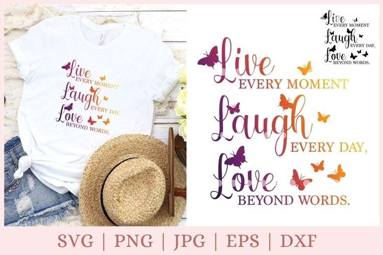 Live Laugh Love SVG inspirational svg, butterfly svg