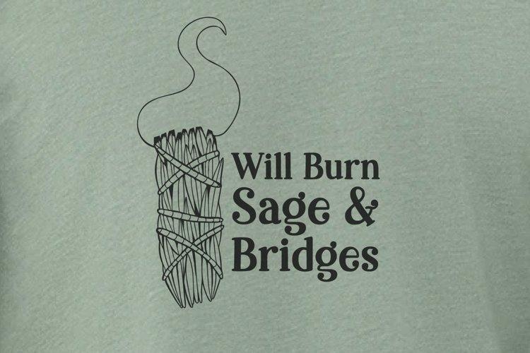 Will Burn Sage and Bridges File Set, Funny Boho Design
