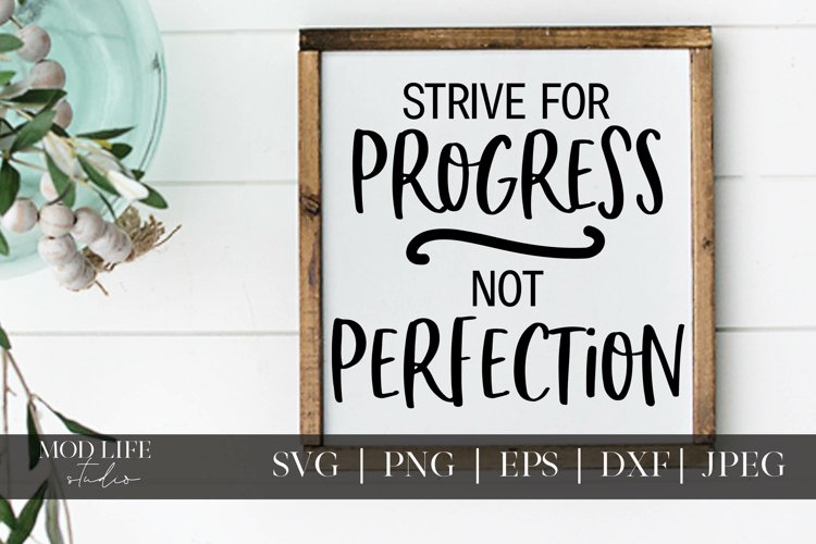 Progress Not Perfection SVG Cut File - SVG PNG JPEG DXF example image 1