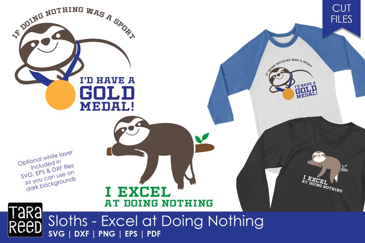 I Excel at Doing Nothing - Sloth SVG and Cut Files