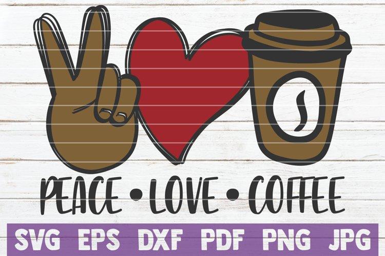 Peace Love Coffee SVG Cut File example image 1