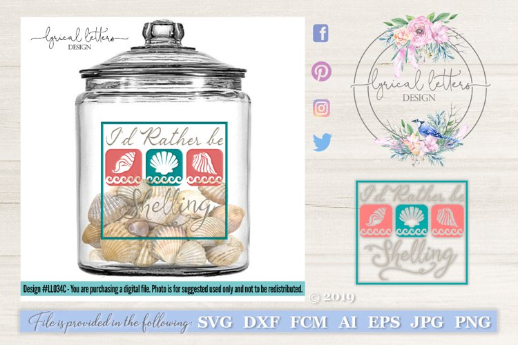 I'd Rather Be Shelling SVG DXF Cut File LL034C example image 1
